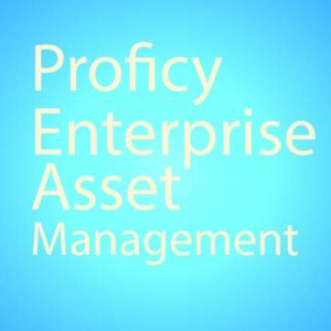 Proficy Enterprise Asset Management