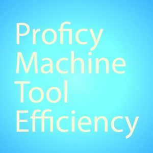 Proficy Machine Tool Efficiency