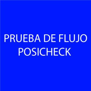 Prueba de flujo con maquina Posicheck